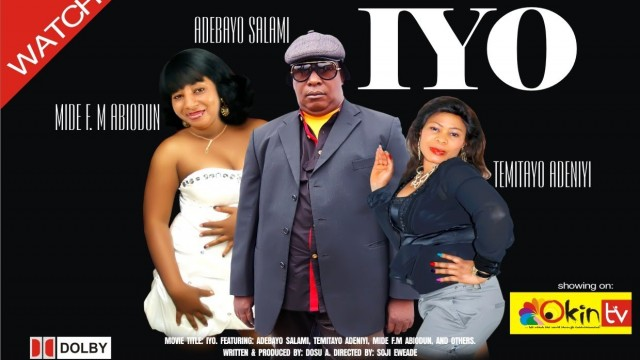 Iyo – latest yoruba nollywood movie 2013